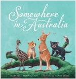 Somewhere in Australia - Marcello Pennachio