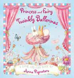 Princess and Fairy : Twinkly Ballerinas : Twinkly Ballerinas - Anna Pignataro