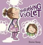 Shrieking Violet - Emma Quay