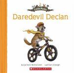 Little Mates : Daredevil Declan : Little Mates - Susannah McFarlane