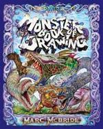Monster Book of Drawing - Marc McBride