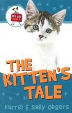 Kitten's Tale : Pet Vet Book 5 - Sally Odgers