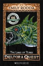 Lake of Tears (10th Anniversary Edition) : Deltora Quest Series : Book 2 - Emily Rodda