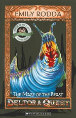 The Maze of The Beast (10th Anniversary Edition) : Deltora Quest Series : Book 6 - Emily Rodda