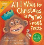 All I Want for Christmas Is My Two Front Teeth - Don Gardner