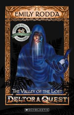 Valley of The Lost (10th Anniversary Edition) : Deltora Quest Series : Book 7 - Emily Rodda