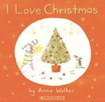 I Love Christmas - Anna Walker