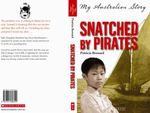 Snatched by Pirates : My Australian Story - Patricia Bernard