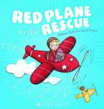 Red Plane to the Rescue - Melissa Firth