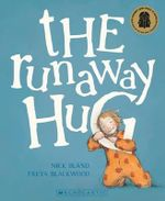 The Runaway Hug - Nick Bland