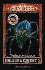 Isle of Illusion (Collectors Edition) : Deltora Shadowlands Series: Book 2 - Emily Rodda
