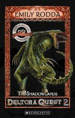 The Shadowlands (Collectors Edition) : Deltora Shadowlands Series : Book 3 - Emily Rodda