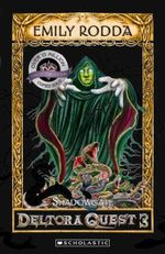 Shadowgate Dragons Of Deltora Series 3: Book 2 : Dragons Of Deltora Series 3: Book 2 - Emily Rodda