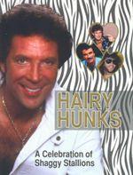 Hairy Hunks : A Celebration of Shaggy Stallions