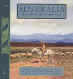 Australia : Memories of Time Past : With 75 Paintings By Percy F.S. Spence - Tony Hughes'd Aeth
