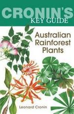 Australian Rainforest Plants - Leonard Cronin