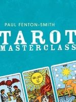 Tarot Masterclass - Paul Fenton-Smith