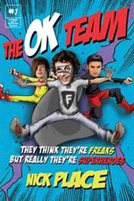 The OK Team : The OK Team Series : Book 1 - Nick Place