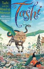 Tashi and the Mixed-up Monster : Tashi : Book 14 - Anna Fienberg
