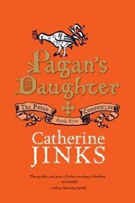 Pagan's Daughter : Book Five in the Pagan Chronicles - Catherine Jinks