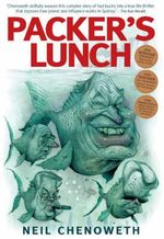 Packer's Lunch - Neil Chenoweth