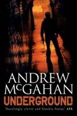 Underground - Andrew McGahan
