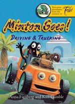 Minton Goes! Driving & Trucking - Anna Fienberg