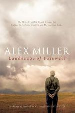 Landscape of Farewell - Alex Miller