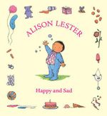 Happy and Sad - Alison Lester