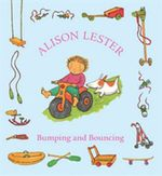 Bumping and Bouncing - Alison Lester