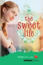 The Sweet Life - Rebecca Lim