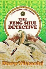 The Feng Shui Detective - Nury Vittachi
