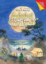 Roland Harvey's Big Book of Christmas - Roland Harvey