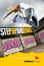 Step Up and Dance - Thalia Kalkipsakis