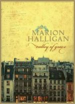 Valley of Grace - Marion Halligan