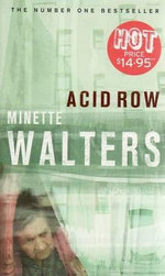 Acid Row - Minette Walters