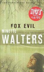 Fox Evil - Minette Walters