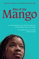 Bite of the Mango - Mariatu Kamara