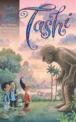 Tashi and the Golem  : Tashi : Book 16 - Anna Fienberg