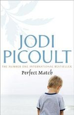 perfect match by jodi picoult Perfect match by jodi picoult this book will get you to thinking deep in your core what if that is the question you will get to see different views in this book and emotions galore.