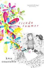 Cicada Summer - Kate Constable