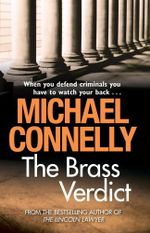 The Brass Verdict : Detective Harry Bosch : Book 14  - Michael Connelly
