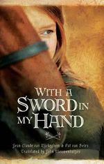 With A Sword In My Hand - Jean-Claude van Rijckeghem