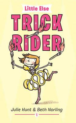 Little Else : Trick Rider  : Little Else Series : Book 1 - Julie Hunt