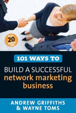 101 Ways to Build a Successful Network Marketing Business - Andrew, Owen Griffiths