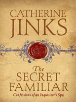 The Secret Familiar - Catherine Jinks