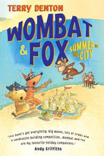 Wombat and Fox : Summer in the City - Terry Denton