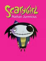 Scarygirl : The Original Graphic Novel - Nathan Jurevicius
