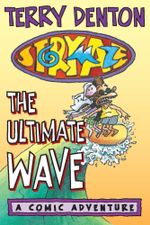Storymaze 1 : The Ultimate Wave - Terry Denton