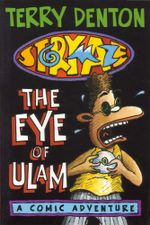 Storymaze 2 : The Eye of Ulam - Terry Denton